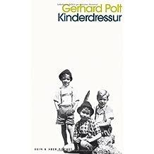 Kinderdressur von Gerhard Polt (1. Juli 2013) Taschenbuch
