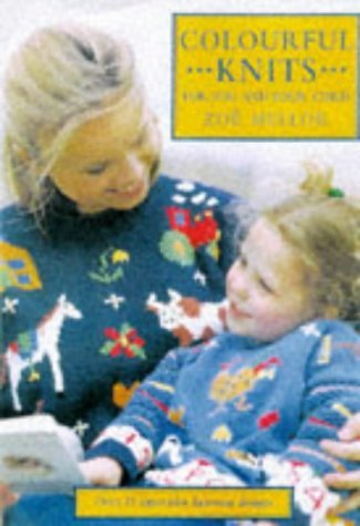 Colourful Knits for You and Your Child: Over 25 Innovative Knitwear Designs by Zoe Mellor (1997-09-01)