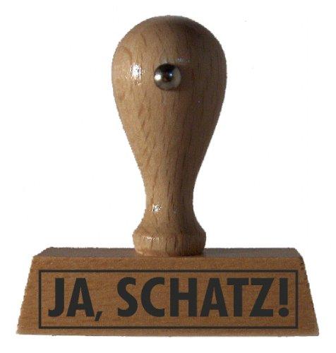 Sprüche-Stempel JA, SCHATZ! vom Kaufhaus2010
