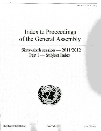 Index to Proceedings of the General Assembly 2011-2012: Subject Index Part 1 (Bibliographical series)