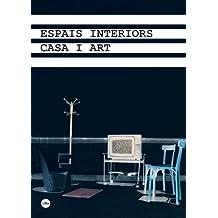 Espais interiors: casa i art (S. XVIII-XXI) Jornades Internacionals