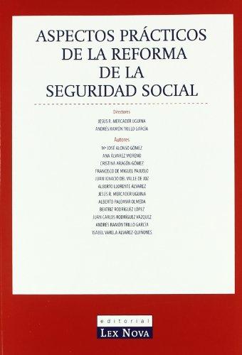 Aspectos prácticos de la reforma de la Seguridad Social
