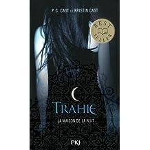 2. La Maison de la nuit : Trahie