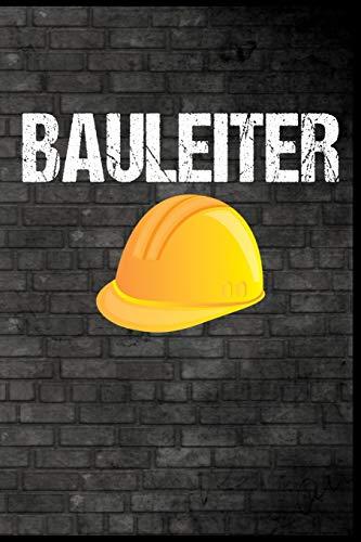"""Bauleiter: Schutzhelm Baustelle Bauen Bauleitung Baumeister Geschenk (6\""""x9\"""") Punktraster Notizbuch zum Einschreiben"""