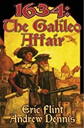 [1634: The Galileo Affair] (By: Eric Flint) [published: August, 2005]