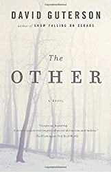 The Other (Vintage Contemporaries) by David Guterson (2009-06-02)