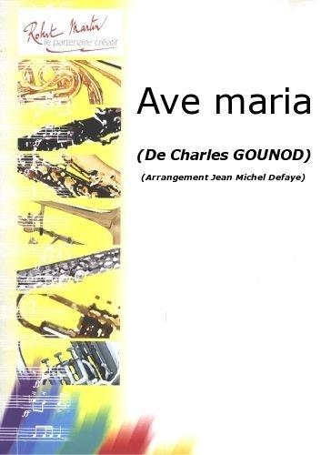 ROBERT MARTIN GOUNOD C    DEFAYE J M    AVE MARIA