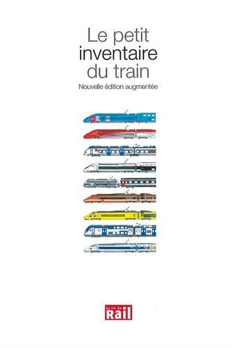 Le petit inventaire du train par Samuel Delziani