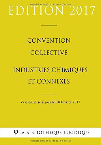 Convention collective Industries chimiques et connexes