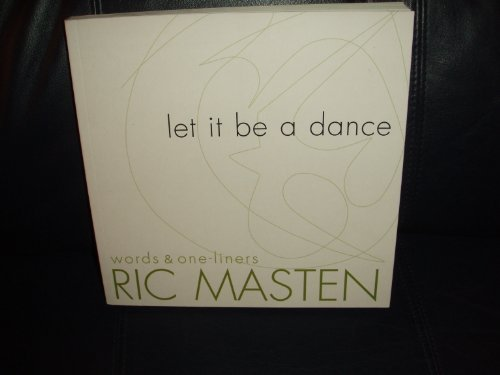 Let It Be a Dance, Words & One-Liners