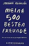 'Meine 500 besten Freunde' von Johanna Adorján