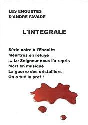 Les enquêtes d'André Favade - L'intégrale (French Edition)