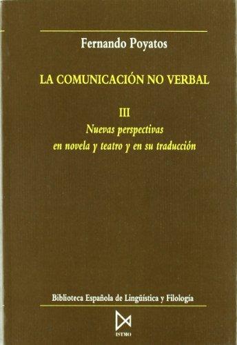La comunicación no verbal III (Biblioteca española de lingüística y filología)