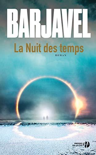 La Nuit des temps (N. éd.) par René BARJAVEL