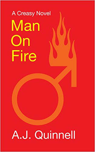 Man on Fire (A Creasy novel Book 1) (English Edition) par A. J. Quinnell