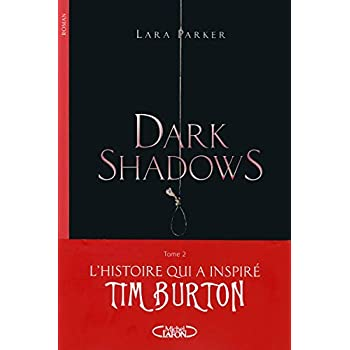 Dark Shadows T02 Réminiscences (2)