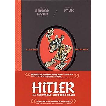 La véritable histoire vraie - tome 5 - Hitler