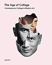 The Age of Collage: Contemporary Collage in Modern Art.