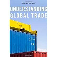 Understanding Global Trade by Elhanan Helpman (2011-04-25)