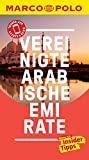 MARCO POLO Reiseführer Vereinigte Arabische Emirate: inklusive Insider-Tipps, Touren-App, Events&News & Kartendownloads (MARCO POLO Reiseführer E-Book)