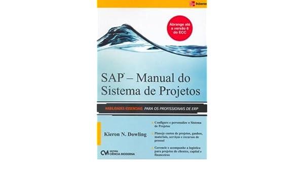 sap manual do sistema de projetos em portuguese do brasil rh amazon co uk manual system sprint 60 l xe user instruction manual de utilização do sistema sap