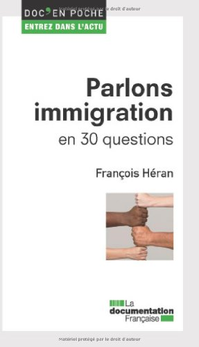 Parlons immigration en 30 questions
