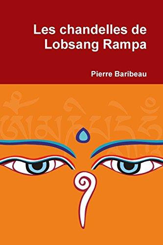 Les chandelles de Lobsang Rampa