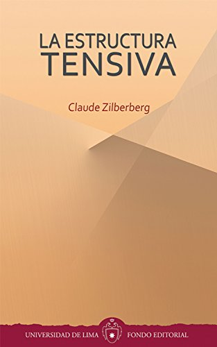 La estructura tensiva por Claude Zilberberg