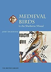 Medieval Birds in the Sherborne Missal by Janet Backhouse (2001-04-15)