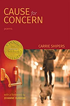 Cause for Concern (Able Muse Book Award for Poetry) (English Edition) di [Shipers, Carrie]