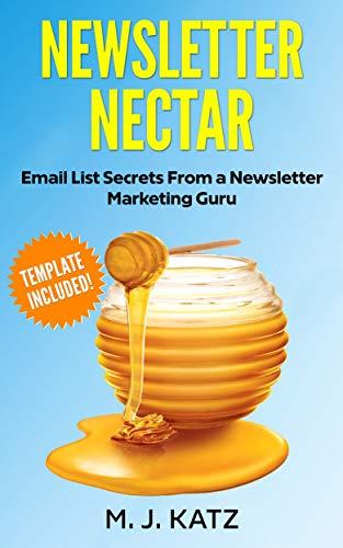 newsletter nectar email list secrets from a newsletter marketing