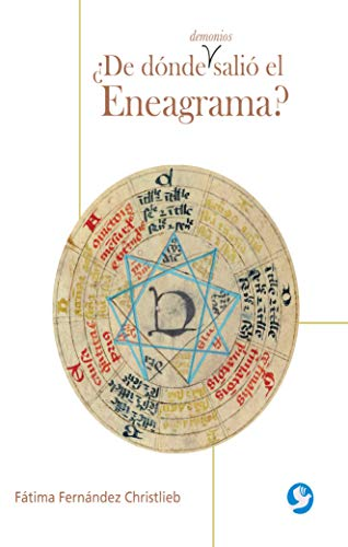 ¿De dónde demonios salió el Eneagrama? por Fátima Fernández Christlieb