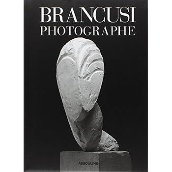 Brancusi photographe
