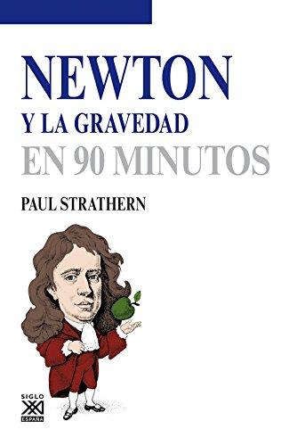 Newton y la gravedad (Los científicos y sus descubrimientos)