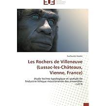 Les Rochers de Villeneuve (Lussac-Les-Chateaux, Vienne, France) (OMN.UNIV.EUROP.)