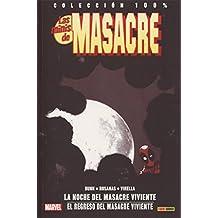Las Minis De Masacre 4. La Noche. El Regreso Del Masacre Viviente