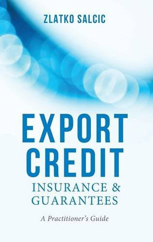 export-credit-insurance-and-guarantees-a-practitioners-guide