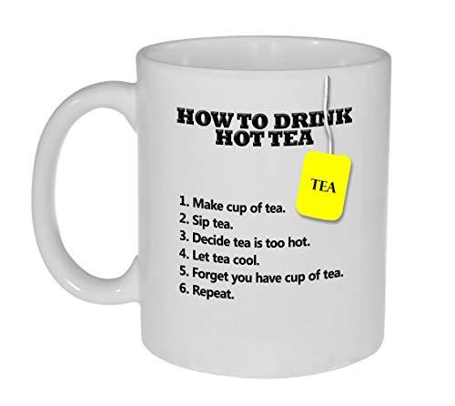 How To Drink Hot Tea Funny Tea Mug Or Cup Tea Lover'S Gift Gag Gift Mug -