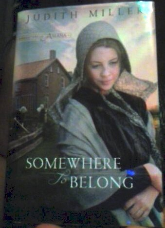 Somewhere to Belong (Daughters of Amana, Book 1) Large Print Book Club Edition 1st edition by Miller, Judith (2010) Gebundene Ausgabe