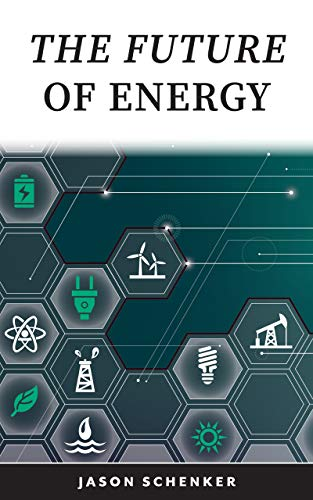 The Future of Energy: Technologies and Trends Driving Disruption ...