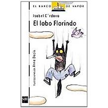 El lobo Florindo (Barco de Vapor Blanca)