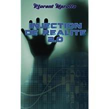 Injection de realite 2.0