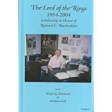 [The Lord of the Rings 1954-2004: Scholarship in Honor of Richard E. Blackwelder] (By: Wayne G Hammond) [published: July, 2006]
