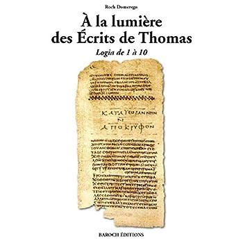 A la Lumiere des Ecrits de Thomas - Logia de 1 a 10