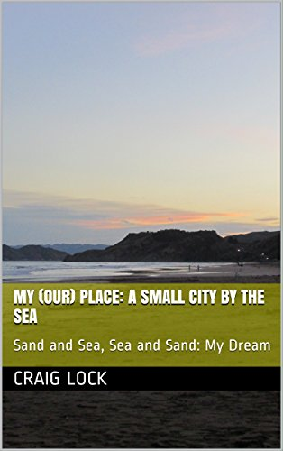 my-place-our-paradise-a-small-city-by-the-sea-sand-and-sea-sea-and-sand-a-writers-dream-jennys-photo