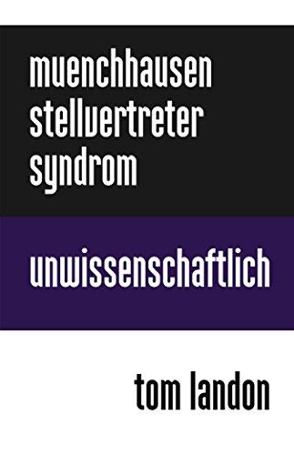 Münchhausen-Stellvertreter-Syndrom: Unwissenschaftlich