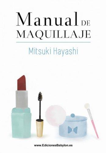 Manual de maquillaje (Episteme) por Mitsuki Hayashi