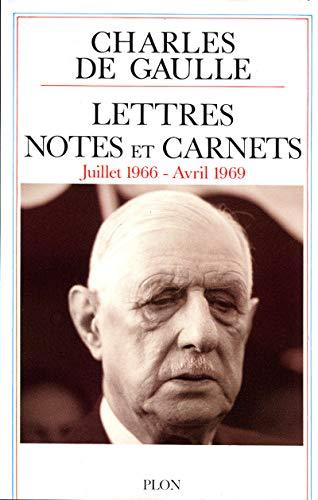Lettres, notes et carnets. Juillet 1966 - Avril 1969