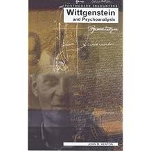 Wittgenstein and Psychoanalysis (Postmodern Encounters)