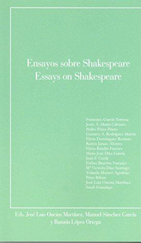 Ensayos sobre Shakespeare / Essays on Shakespeare por José Luis Oncins Martínez